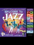 Welcome to Jazz: A Swing-Along Celebration of America's Music, Featuring When the Saints Go Marching In