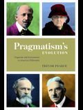 Pragmatism's Evolution: Organism and Environment in American Philosophy