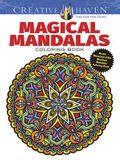 Creative Haven Magical Mandalas Coloring Book: By the Illustrator of the Mystical Mandala Coloring Book