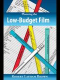 Planning the Low-Budget Film