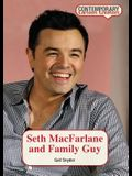 Seth MacFarlane and Family Guy