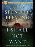 I Shall Not Want: A Clare Fergusson and Russ Van Alstyne Mystery