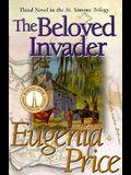 The Beloved Invader (St. Simons Trilogy)