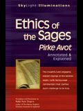 Ethics of the Sages: Pirke Avot--Annotated & Explained