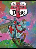 Sant Jordi I El Drac: La Llegenda de Sant Jordi I El Drac