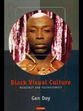 Black Visual Culture: Modernity and Post-Modernity
