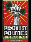Protest Politics in the Marketplace: Consumer Activism in the Corporate Age