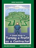 A Simple Guide to Turning a Profit as a Contractor