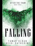 Falling: Book 3 After the Thaw