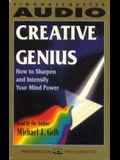 Creative Genius: How to Sharpen and Intensify Your Mind Power