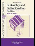 Bankruptcy and Debtor/Creditor