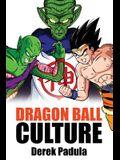 Dragon Ball Culture Volume 6: Gods