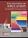 Foundations of Education DANTES/DSST Test Study Guide