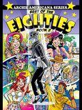 Best of the Eighties / Book #2 (Archie Americana Series)