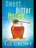 Sweet Bitter Honey