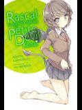 Rascal Does Not Dream of Petite Devil Kohai (Light Novel)