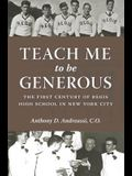 Teach Me to Be Generous: The First Century of Regis High School in New York City
