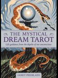 The Mystical Dream Tarot: Life Guidance from the Depths of Our Unconscious [With Book(s)]