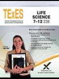 TExES Life Science 7-12 238 Teacher Certification Study Guide Test Prep