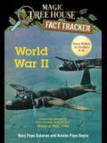 World War II: A Nonfiction Companion to Magic Tree House Super Edition #1: World at War, 1944