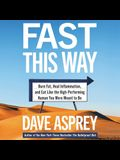 Fast This Way Lib/E: Burn Fat, Reverse Inflammation, and Become the High-Performing Human You Were Meant to Be