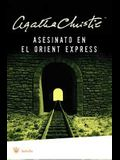 Asesinato en el Orient Express (Spanish Edition)(Murder on the Orient Express)