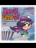 Where Did Summer Go?