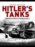 Hitler's Tanks: German Panzers of World War II