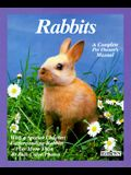 Rabbits: How to Take Care of Them and Understand Them