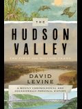 The Hudson Valley: The First 250 Million Years: A Mostly Chronological and Occasionally Personal History