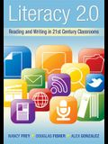 Literacy 2.0: Reading and Writing in 21st Century Classrooms