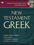New Testament Greek: A Beginning and Intermediate Grammar [With CDROM]