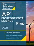 Princeton Review AP Environmental Science Prep, 2021: 3 Practice Tests + Complete Content Review + Strategies & Techniques