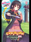 Konosuba: An Explosion on This Wonderful World!, Vol. 2 (Light Novel): Yunyun's Turn