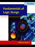 Fundamentals of Logic Design [With CDROM]