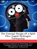 The Concept Design of a Split Flow Liquid Hydrogen Turbopump