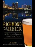 Richmond Beer: A History of Brewing in the River City