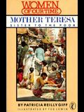Mother Teresa: Sister to the Poor (Women of Our Time)