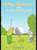 Golfing Adventures with Frankie, the Witty Caddie