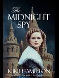 The Midnight Spy (The Midnight Spy, Book One): Book 1 of 3 - The Midnight Spy Series