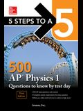 5 Steps to a 5: 500 AP Physics 1 Questions to Know by Test Day, Third Edition