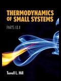 Thermodynamics of Small Systems, Parts I & II (Dover Books on Chemistry) (Pt. 1 & 2)