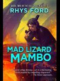 Mad Lizard Mambo, 2