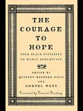 The Courage to Hope: From Black Suffering to Human Redemption