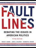 Faultlines: Debating the Issues in American Politics