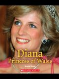 Diana Princess of Wales (True Book: Queens and Princesses) (Library Edition)