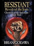 Resistant: Revolt of the Jews