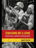Scratching Out a Living, Volume 38: Latinos, Race, and Work in the Deep South