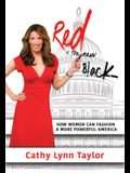 Red Is the New Black: How Women Can Fashion a More Powerful America