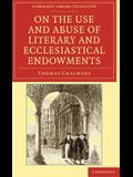 On the Use and Abuse of Literary and Ecclesiastical Endowments